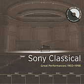 Sony Classical - Great Performances, 1903-1998 von Various Artists