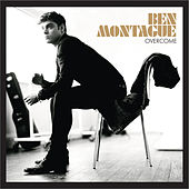 Overcome by Ben Montague
