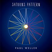 Saturns Pattern by Paul Weller