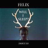 Will I Sleep? de Felix (Rock)