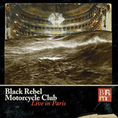 Live In Paris de Black Rebel Motorcycle Club