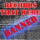 Records That Were Banned, Vol.1 von Various Artists