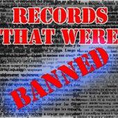 Records That Were Banned, Vol.4 von Various Artists
