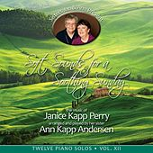 Soft Sounds for a Soothing Sunday, Vol XII by Janice Kapp Perry