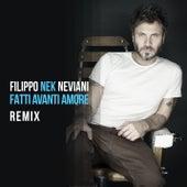 Fatti avanti amore (Remix) de Nek