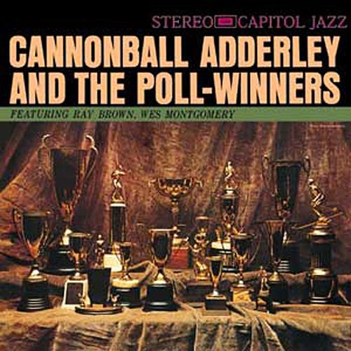 Cannonball Adderley And The Pollwinners by Cannonball Adderley