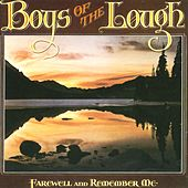 Farewell and Remember Me by Boys of the Lough