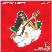 We Rise by Rhiannon Giddens