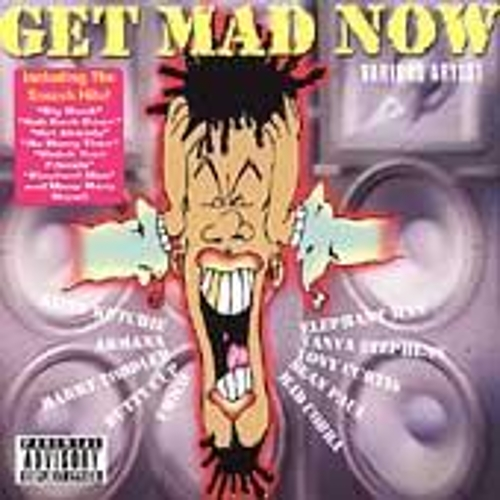 Get Mad Now by Various Artists