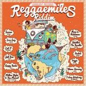 Reggaemiles Riddim Selection by Various Artists