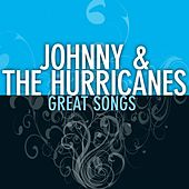 Great Songs de Johnny & The Hurricanes