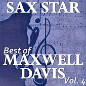 Sax Star: Maxwell's Best, Vol. 4 de Various Artists
