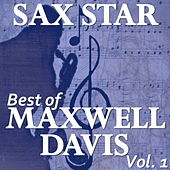 Sax Star: Maxwell's Best, Vol. 1 de Various Artists