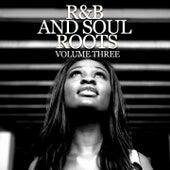 R & B and Soul Roots, Vol. 3 de Various Artists