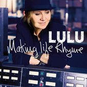 Making Life Rhyme (Deluxe) von Lulu