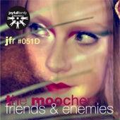 Friends & Enemies by The Moochers