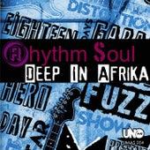 Deep in Afrika by Rhythm Soul