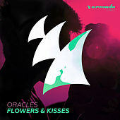 Flowers & Kisses by The Oracles