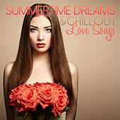 Summertime Dreams & Chillout Love Songs de Various Artists