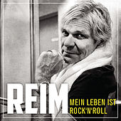 Mein Leben ist Rock 'n' Roll von Matthias Reim
