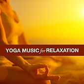 Yoga Music for Relaxation de Various Artists