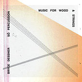 Music for Wood and Strings von Sō Percussion