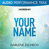 Your Name by Darlene Zschech