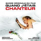 Quand j'étais chanteur (Bande originale du film) de Various Artists