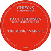 The Music In Me by Paul Johnson