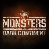 Monsters: Dark Continent von Various Artists