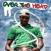Over the Head von Youngs Teflon