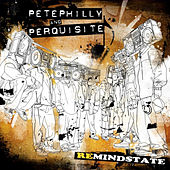 Remindstate by Pete Philly & Perquisite