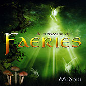 A Promise Of Faeries by Midori