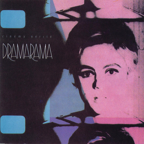 Cinema Verite by Dramarama