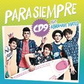 Para Siempre by Cd9