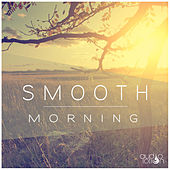Smooth Morning de Various Artists