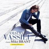 Amaury Vassili chante Mike Brant (Edition spéciale) by Amaury Vassili