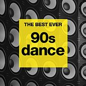 THE BEST EVER: 90s Dance de Various Artists