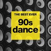 THE BEST EVER: 90s Dance von Various Artists