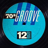 12 Inch Dance: 70s Groove de Various Artists