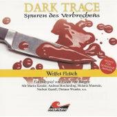 Folge 07: Weißes Fleisch von Dark Trace - Spuren des Verbrechens