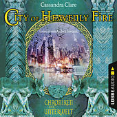 City of Heavenly Fire - Chroniken der Unterwelt von Cassandra Clare
