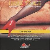Folge 06: Das Syndikat von Dark Trace - Spuren des Verbrechens