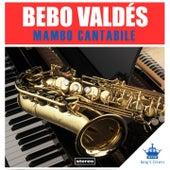 Mambo Cantabile by Bebo Valdes
