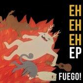 Eh Eh Eh de Fuego