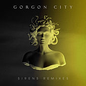 Sirens (Remixes) de Gorgon City