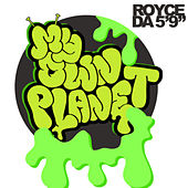 My Own Planet de Royce Da 5'9