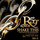 Shake This / Part of Me de Royce Da 5'9