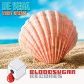 Vainy Dream by Vega