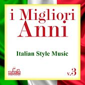I migliori anni, Vol. 3 (Italian Style Music Instrumental) by Francesco Digilio